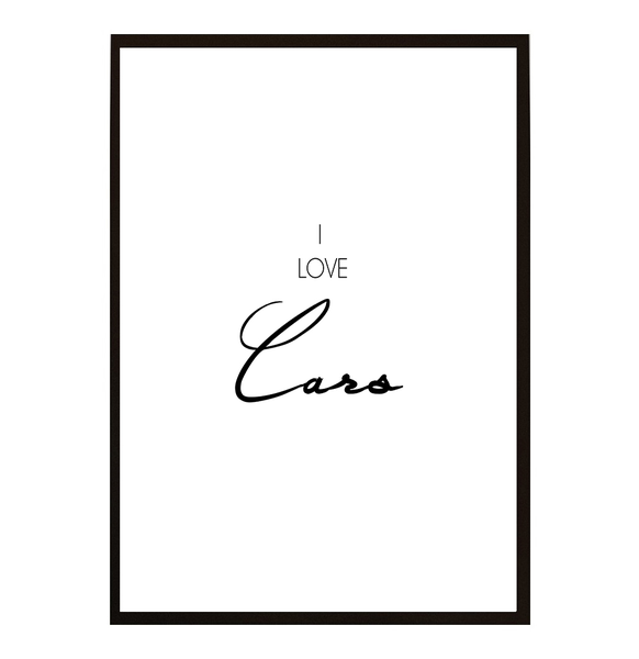 Poster - I love Cars A4 21x30cm