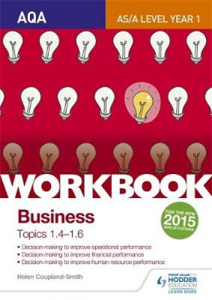 Aqa alevel business workbook 2 topics 1.41.6 by helen coupla