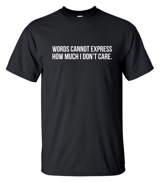 T-shirt - How Much I Don't Care - HERR