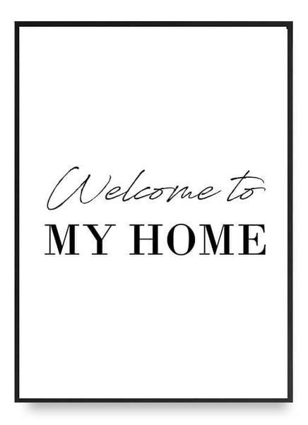 Welcome to my home poster b2