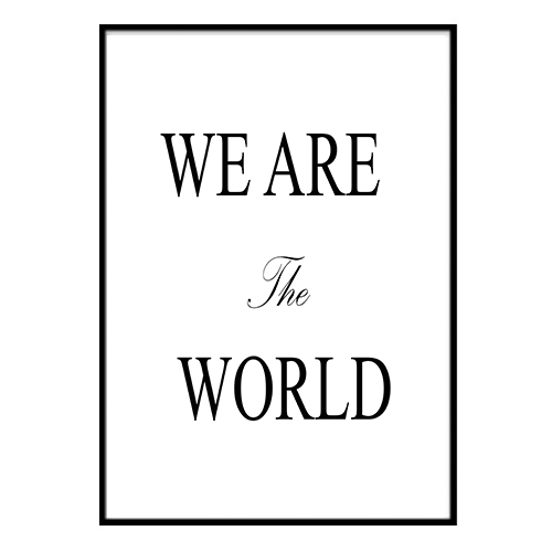 Poster - WE ARE ARE ARE the WORLD A4 21x30cm 2cddef