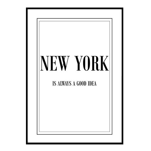 Poster - New York is always a good idea 21x30cm