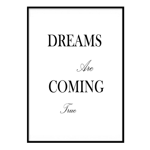 Poster Poster Poster - Dreams are Coming True A4 21x30cm e4ef4c