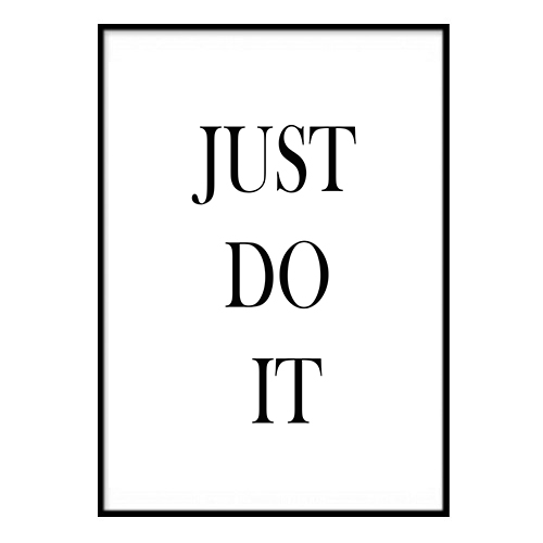 Poster - JUST DO IT 40x50cm