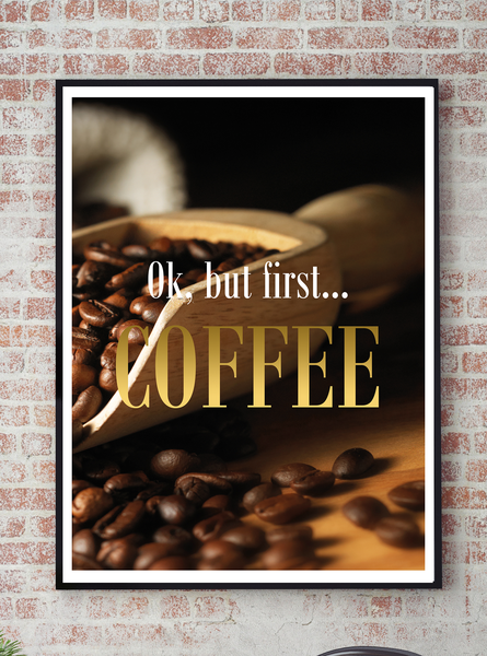 Poster - But But But first coffee No.20 21x30cm b3d455
