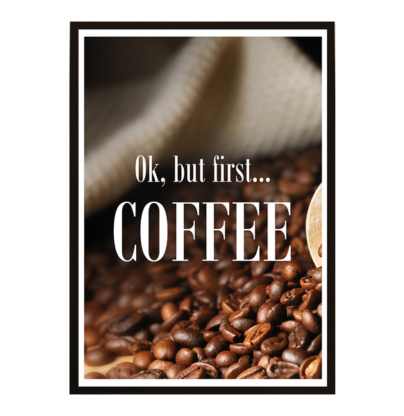 Poster - But first coffee No.19 40x50cm