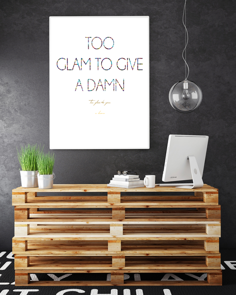 Poster Poster Poster - Too glam to give a damn Disco 40x50cm 1d19db