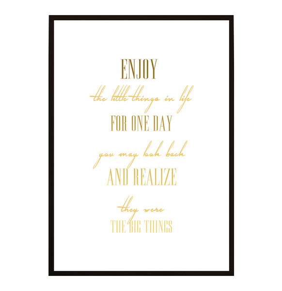 Poster - - - Enjoy the little things 40x50cm 49c156
