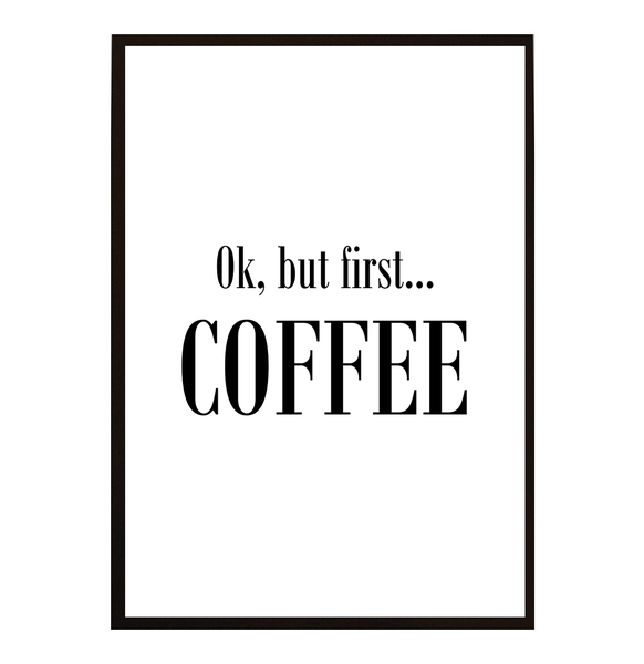 Poster - But first coffee No.2 21x30cm