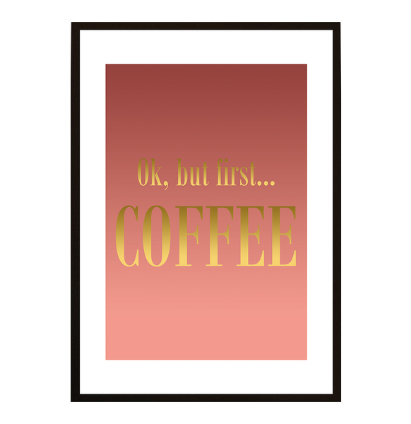 Poster - - - But first coffee No.26 30x40cm 7f08bb