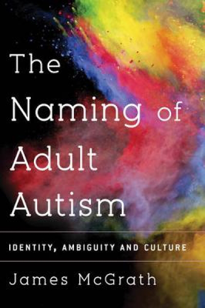 Naming adult autism by james mcgrath