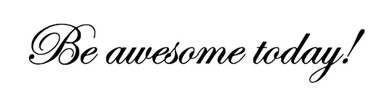 Väggdekor  väggord väggord väggord  väggtext Be awesome today! 1aa02a