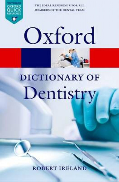 Dictionary of dentistry by robert ireland