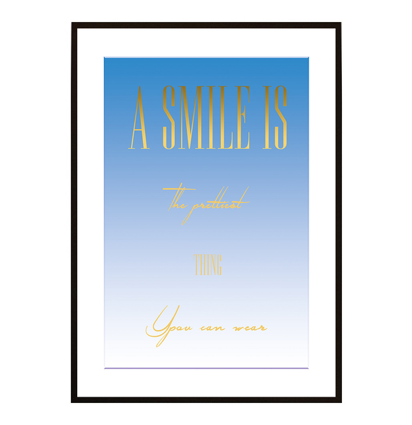 Poster - A smile is the prettiest no.4 40x50cm