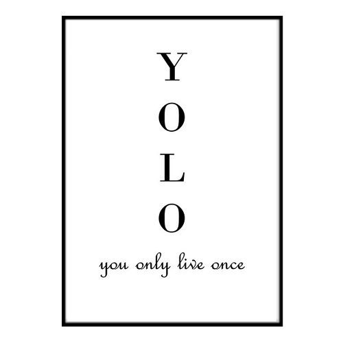 Poster - live YOLO You only live - once A3 30x40 cm bd8e4c