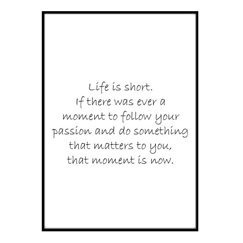 Poster - Life is short A3 30x40cm