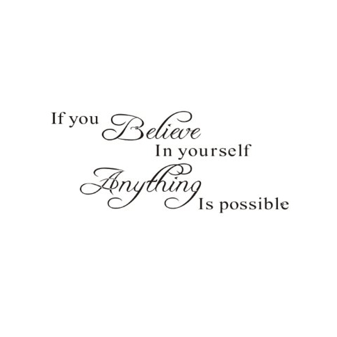 Believe in yourself, yourself, yourself, anything is possible 30x70 cm, väggdekor 2baa8a