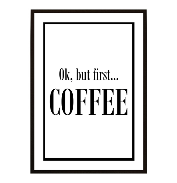 Poster - But first coffee No.18 30x40cm
