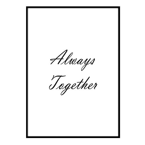 Poster - Always together A3 30x40cm