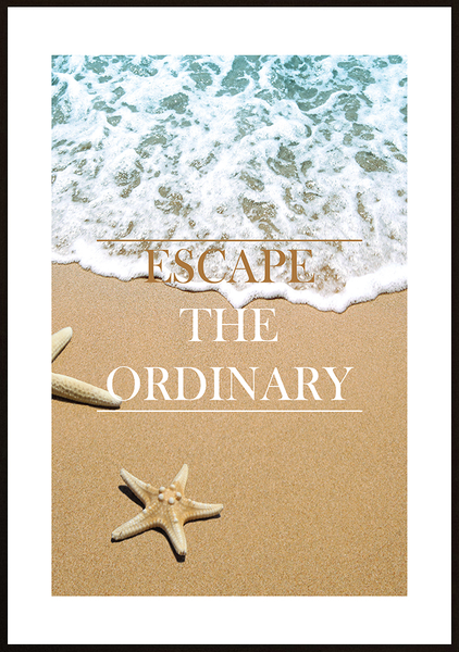 Poster - Escape the ordinary ordinary ordinary No.4 70x100cm 76cb2b