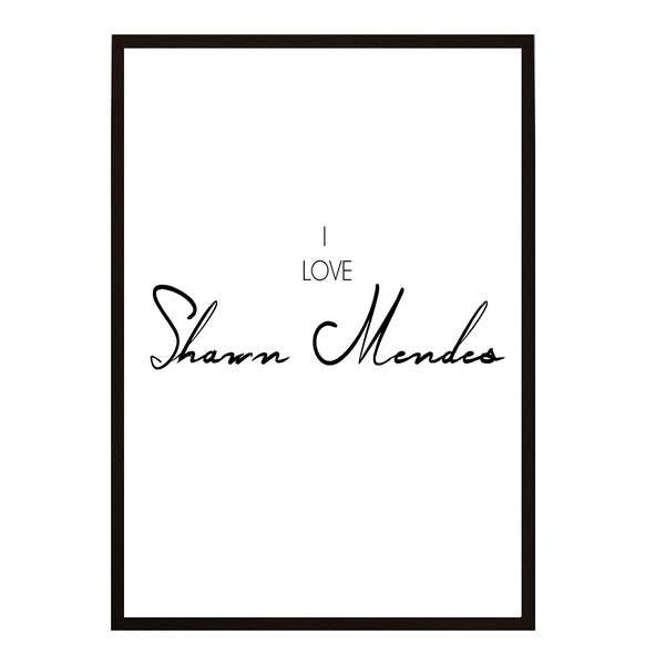 Poster - I love Shawn Mendes 40x50cm