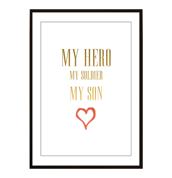 Poster - My Hero My Soldier My son no.7 21x30cm