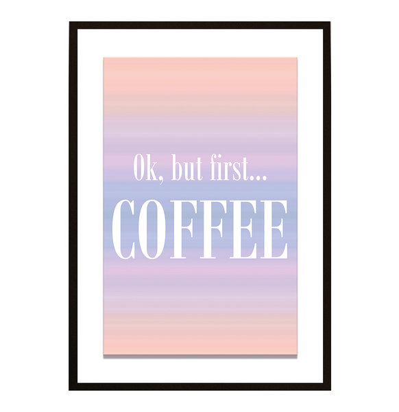 Poster - But first coffee No.15 30x40cm
