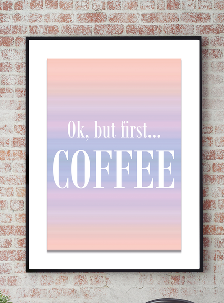 Poster Poster Poster - But first coffee No.15 40x50cm e4508f