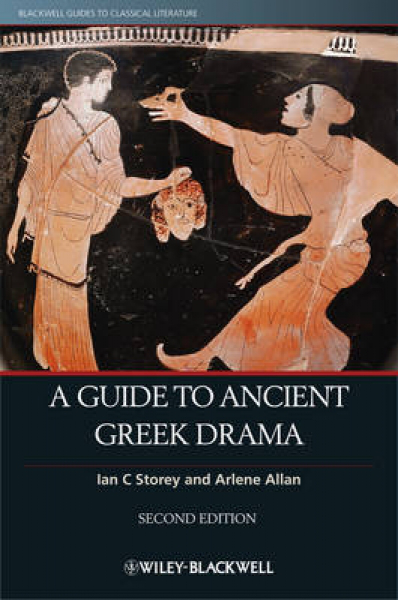 Guide to ancient greek drama by ian c. storey