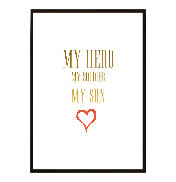 Poster – my hero my soldier my son no.1 40x50cm
