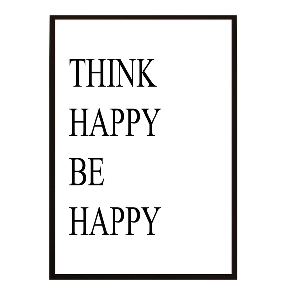Poster Poster Poster - Think happy be happy 21x30cm 66caf7