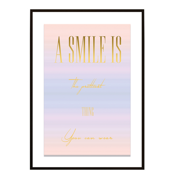 Poster - A smile is the prettiest no.6 21x30cm