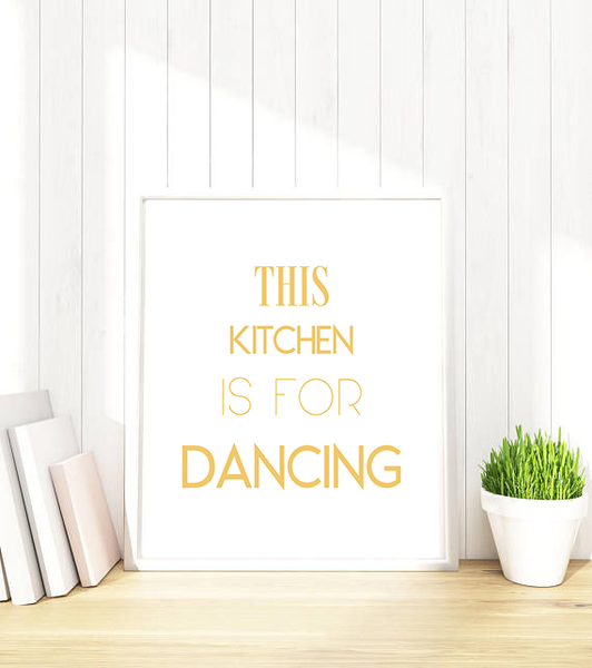 Poster Poster Poster - This kitchen is for dancing No.6 21x30cm 1e4e3a