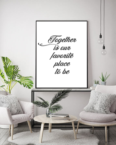 Poster - - - Together is our favorite place to be No.4 50x70cm dde113