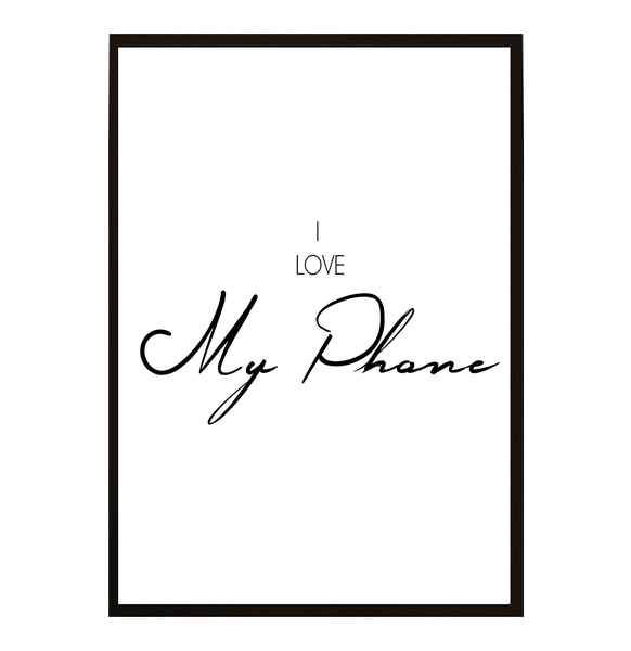Poster Poster Poster - I love My Phone 40x50cm b9d438