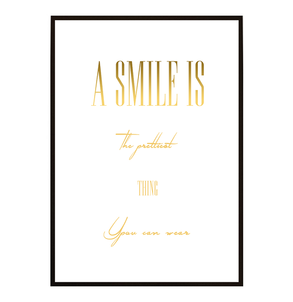 Poster - A smile is the prettiest no.1 21x30cm