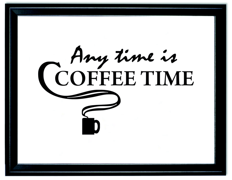 Poster till ram a4 bild any time is coffee time