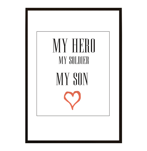 Poster - My Hero My Soldier My son no.5 40x50cm