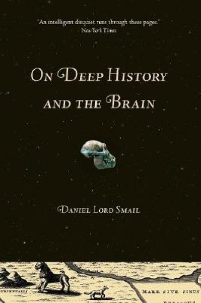 On deep history and the brain by d l smail