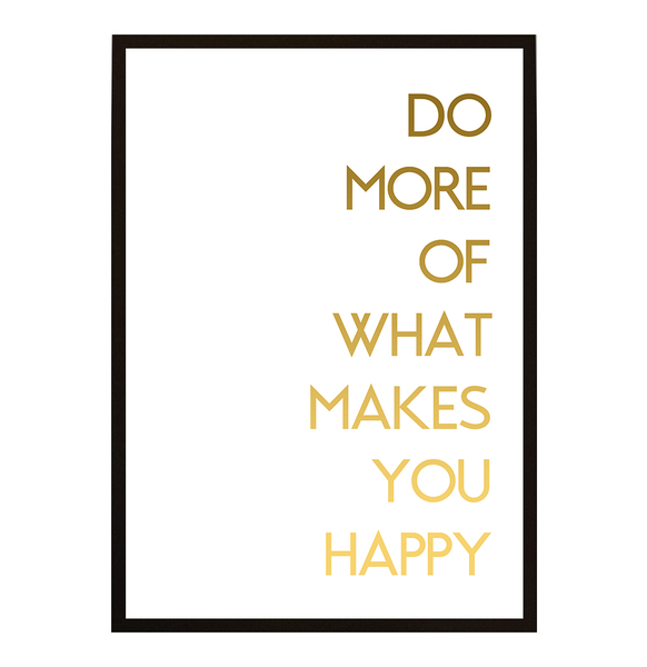 Poster - Do more of what makes you happy No.6 No.6 No.6 21x30cm bcd438