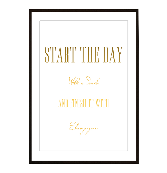 Poster - Start the day with Champagne Champagne Champagne no.2 40x50cm 43a022