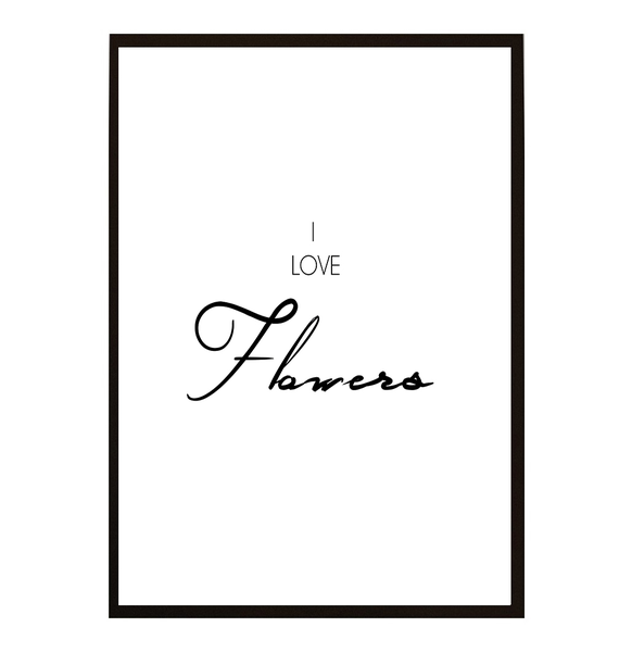 Poster - I love love love Flowers A4 21x30cm 4034ef