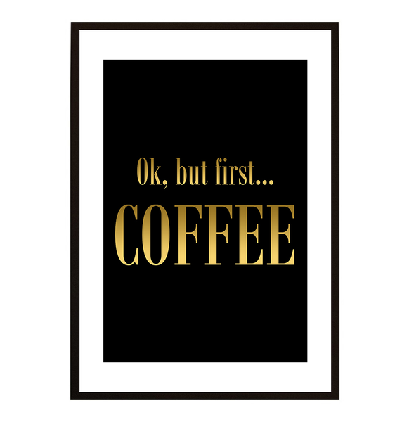 Poster - - - But first coffee No.23 30x40cm 41be0d