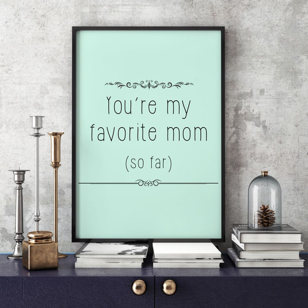 Poster My A3 30x42cm My Poster Favorite Mom 78f9e9