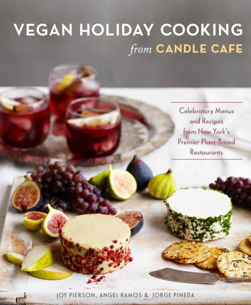 Vegan holiday cooking from candle cafe 9781607746478