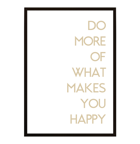 k p poster do more of what makes you happy no 9 30x40cm. Black Bedroom Furniture Sets. Home Design Ideas