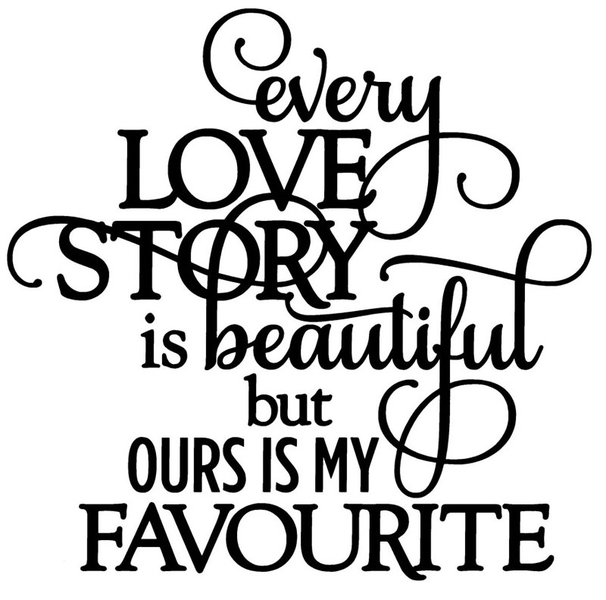 Väggord – every love story is beautiful…
