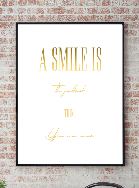 Poster - A smile is is is the prettiest no.1 21x30cm 82d198