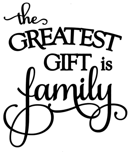 Väggord - The greatest gift is family