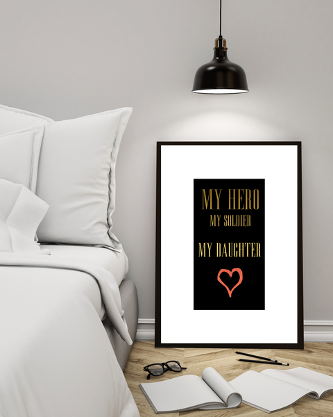 Poster Poster Poster - My Hero My Soldier My Daughter no.2 21x30cm 8a3cc0